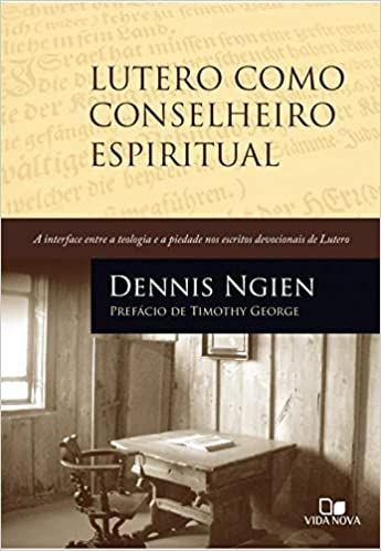 Lutero como conselheiro espiritual