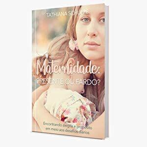 Maternidade, Presente ou fardo??