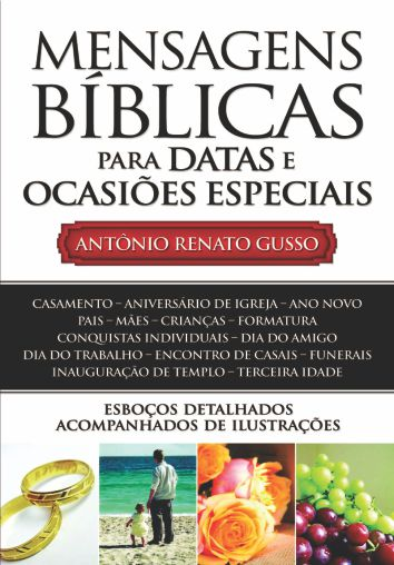 Mensagens Bíblicas para Datas e Ocasiões Especiais  |  Antônio Renato Gusso
