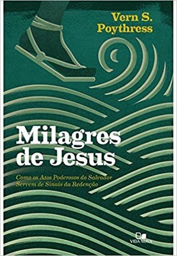 MILAGRES DE JESUS | VERN POYTHRESS