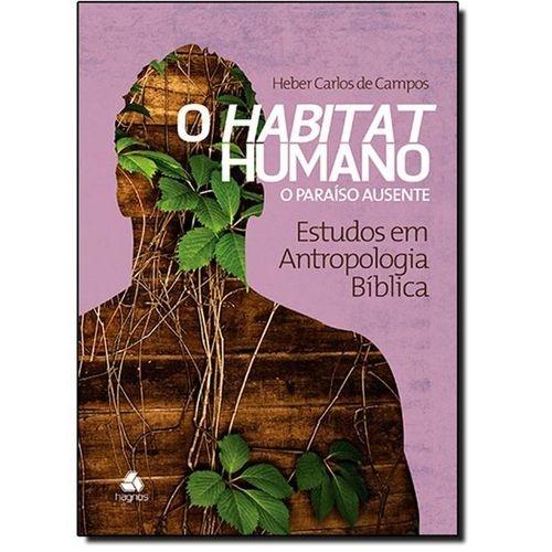 O habitat humano: o paraíso ausente - Estudos em antropologia bíblica