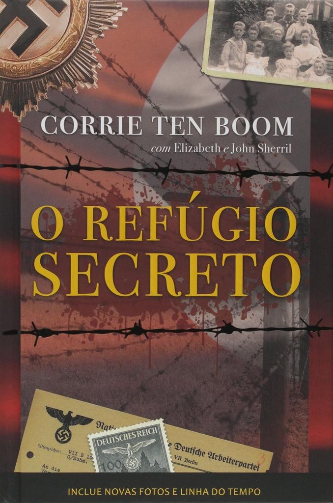 O REFÚGIO SECRETO   CORRIE TEN BOOM (capa dura)