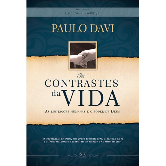 Os Contrastes da Vida - Paulo Davi