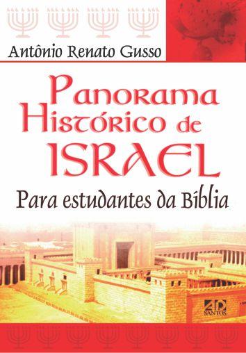 Panorama Histórico de Israel | Antônio Renato Gusso