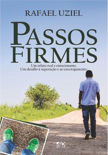 Passos Firmes - Rafael Uziel