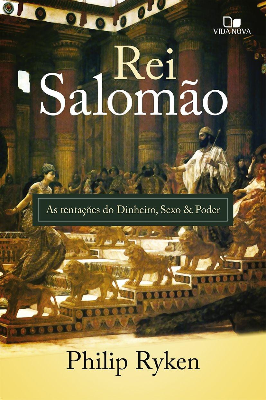 Rei Salomão - PHILIP GRAHAM RYKEN