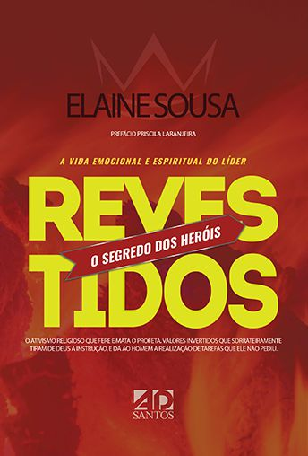 Revestidos - O Segredo dos Heróis  -  Elaine Sousa