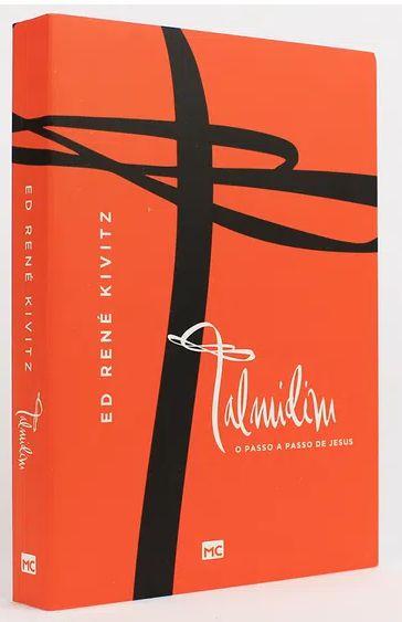 Talmidim: O Passo de Jesus - Ed René Kivitz