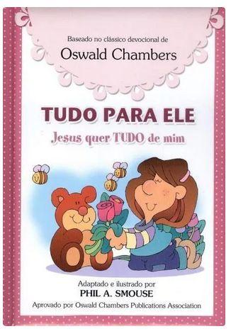 Tudo Para Ele - Jesus Quer Tudo de Mim - Meninas
