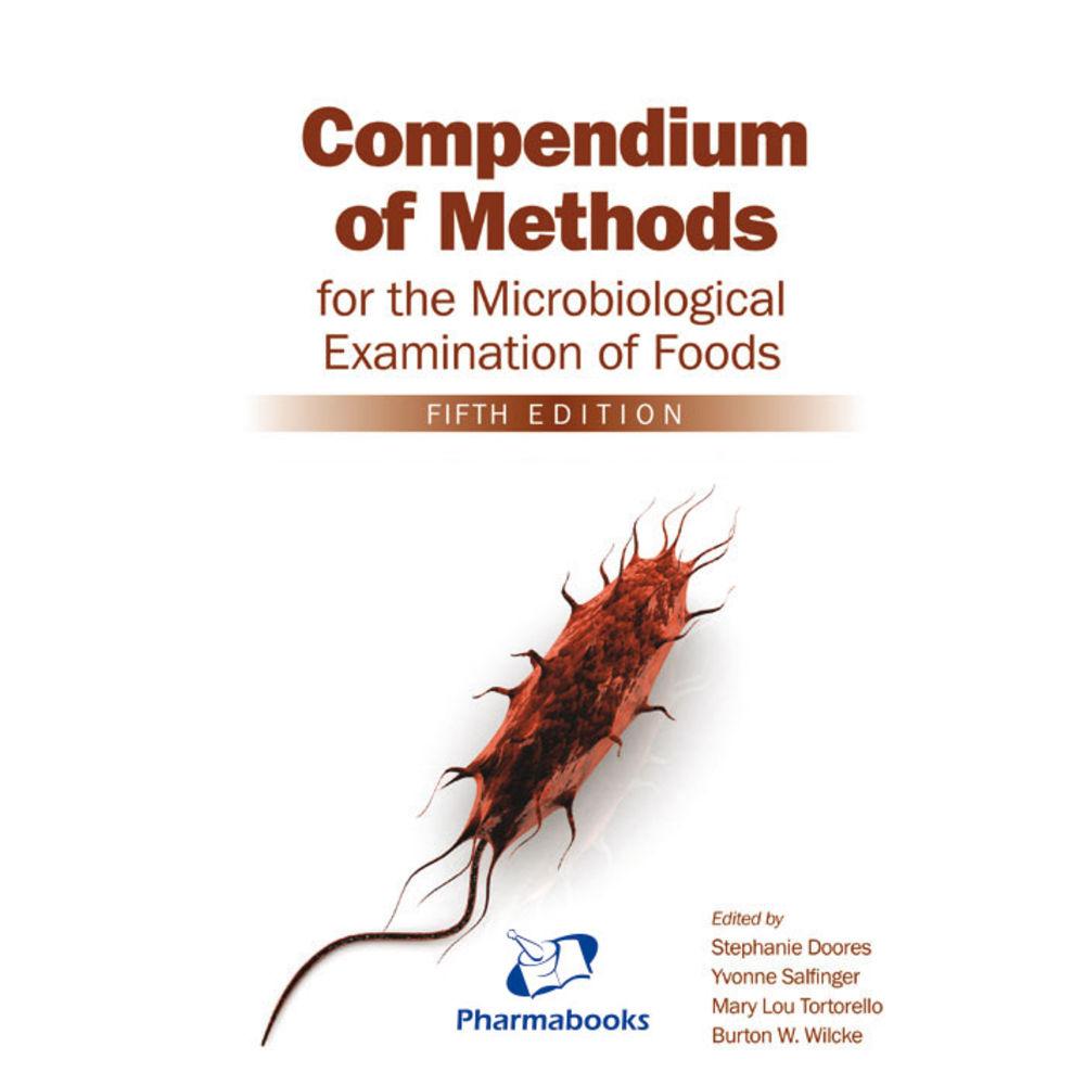 Compendium of Methods for the Microbiological Examination of Foods, 5ª edição 2015