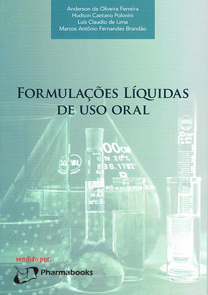 Formulações Líquidas de Uso Oral (antigo Preparações Orais Líquidas)