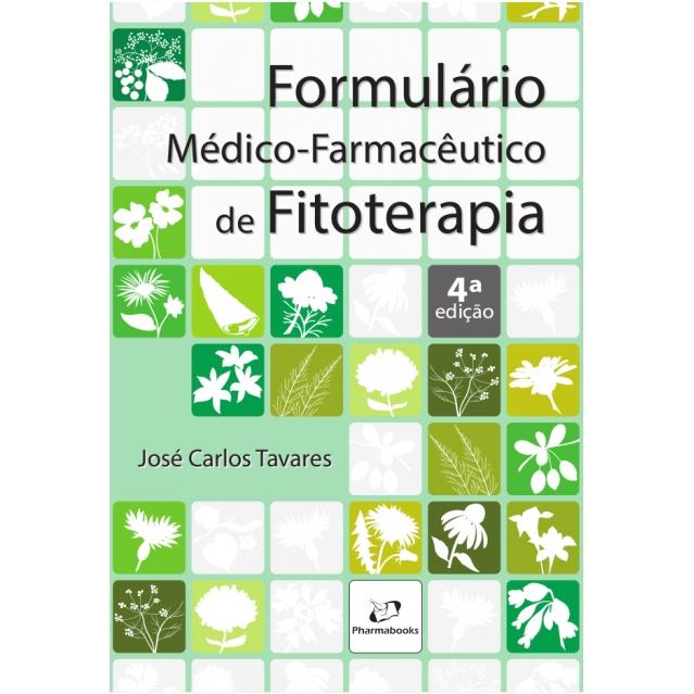 Formulário Médico-Farmacêutico de Fitoterapia 4ª edição