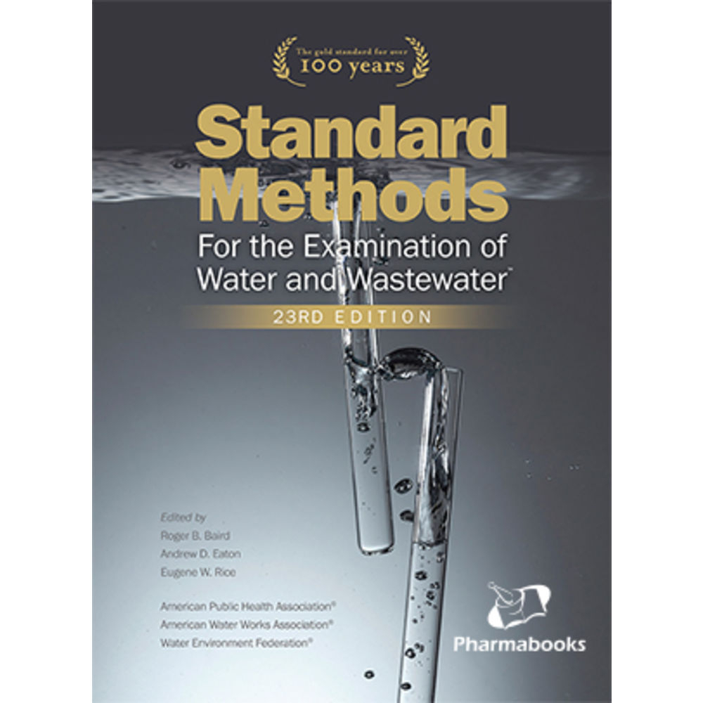 Standard Methods for the Examination of Water and Wastewater, 23ª edição, 2017