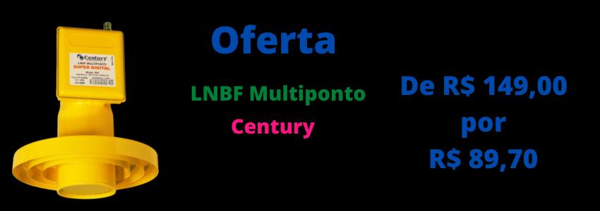 lnbf multiponto super digital century=oferta!