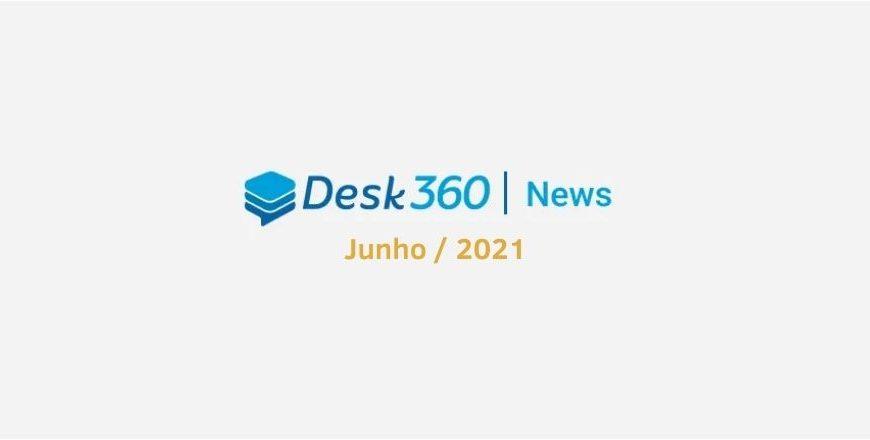 #7 Desk360 News – Mapa de configurações