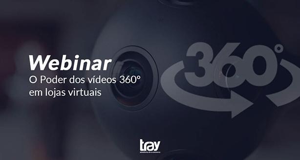 Webinar: O Poder dos vídeos 360º em lojas virtuais