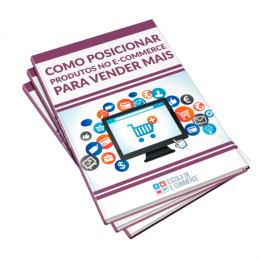 Ebook: Como posicionar produtos no e-commerce para vender mais