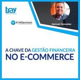 Webinar: A chave da Gestão Financeira no E-commerce