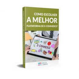 Ebook: Como escolher a melhor plataforma de e-commerce