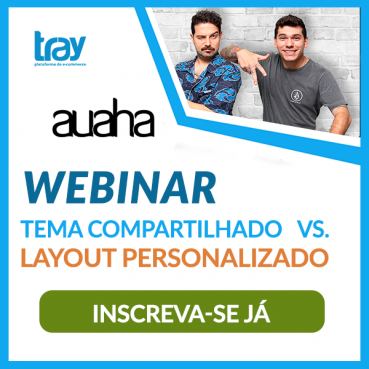 Webinar: Tema Compartilhado Vs. Layout Personalizado