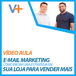 Venda Mais #4 — Estratégia de E-mail Marketing