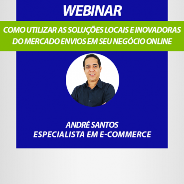 Como utilizar as soluções locais e inovadoras do Mercado Envios em seu negócio online