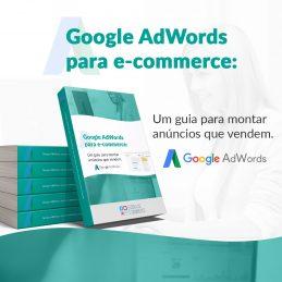 Ebook: Google Adwords – Guia para montar anúncios que vendem