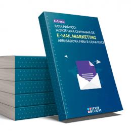 Ebook: Monte uma campanha de e-mail marketing arrasadora para e-commerce