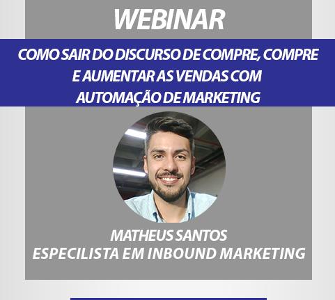 Webinar: Como sair do discurso de compre, compre e aumentar as vendas com automação de marketing