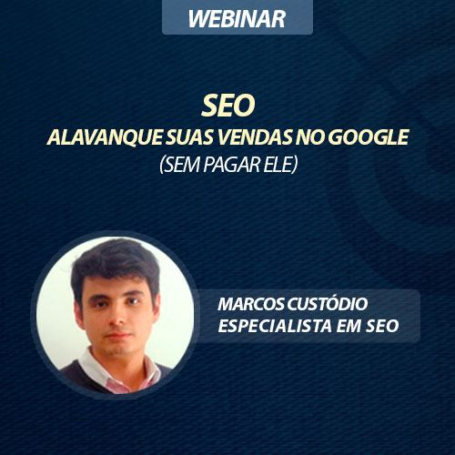 SEO: Alavanque as vendas no Google (sem pagar ele)