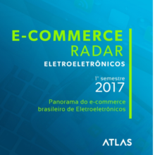 E-commerce Radar Eletroeletrônicos Conheça Esse Mercado