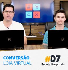 Como aumentar as vendas da loja virtual – #07 Por Pedro Sobral e Thiago Fantim