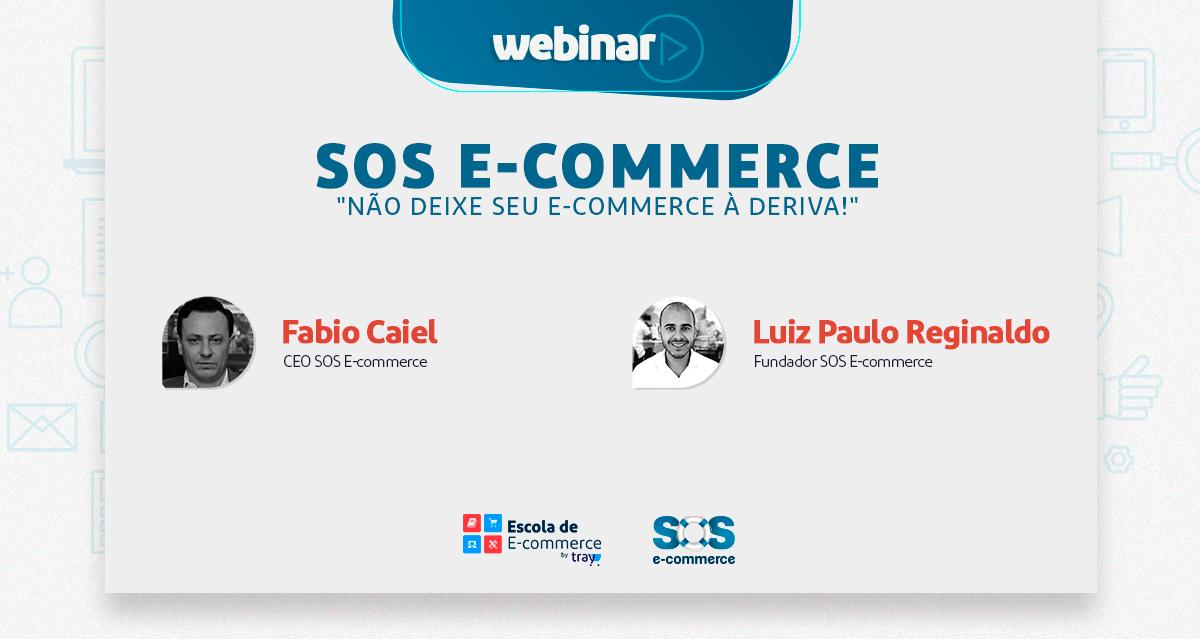 """Webinar SOS E-Commerce: """"Não deixe seu e-commerce à deriva!"""""""