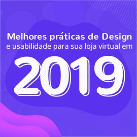 Melhores práticas de Design e usabilidade para sua loja virtual em 2019