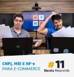 CNPJ, MEI e Nota Fiscal Para E-commerce #11 Por Pedro Sobral e Elvis Barbosa