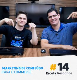 Vale A Pena Investir em Marketing de Conteúdo no E-Commerce? Por Thiago Fantim e Pedro Sobral