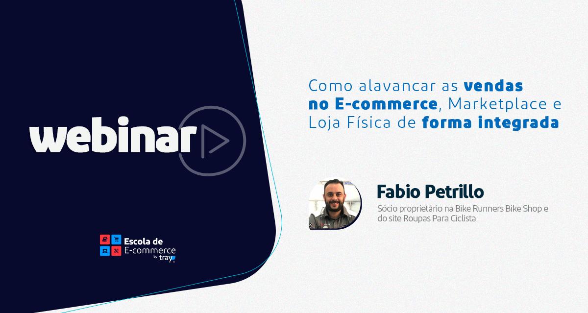 Webinar Como alavancar as vendas no E-commerce, Marketplace e Loja Física de forma integrada