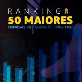 "Varejo Online: no ranking ""50 Maiores Empresas do E-commerce Brasileiro"", marketplaces se destacam. Escrito por Pedro Sobral"