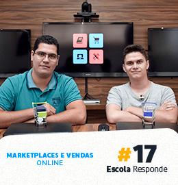 Marketplaces e Vendas Online - Escola Responde 17 por Pedro Sobral e Thiago Fantim