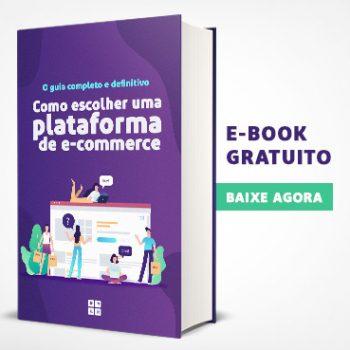 E-book O guia completo e definitivo de como escolher uma plataforma de e-commerce
