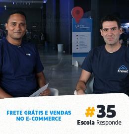 Vendas no E-commerce e Estratégia de Frete Grátis com Diego Muriel - Escola Responde 35