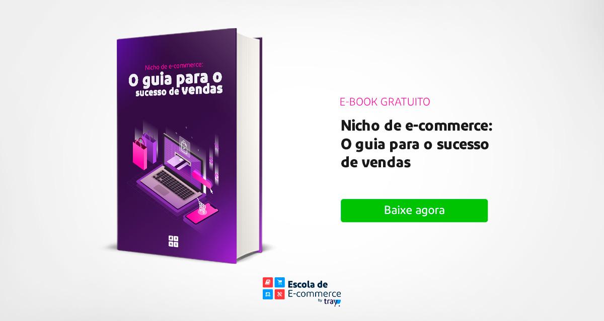 Nicho de e-commerce: o guia para o sucesso de vendas