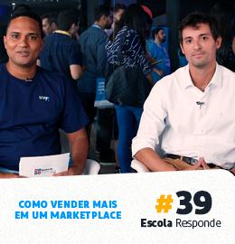 Como Vender Mais em um Marketplace - Lucas Bolleta da B2W no Escola Responde 39