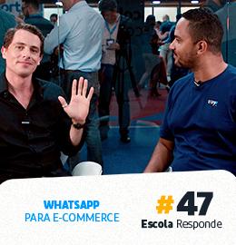 Como Vender pelo WhatsApp: Conheça as Melhores Estratégias - Rafael Pelegrini no Escola Responde 47
