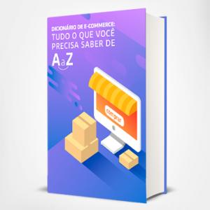 Dicionário de e-commerce: tudo o que você precisa saber de A a Z