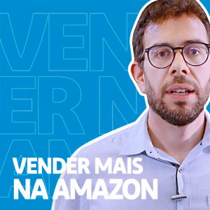 Como Vender Mais na Amazon Marketplace? – Minuto E-commerce 17