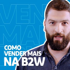 Como Vender Mais na B2W Digital? - Minuto E-commerce 19