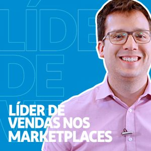 Como ser Líder de Vendas nos Marketplaces?