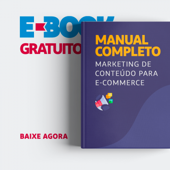 Manual completo sobre marketing de conteúdo para e-commerce