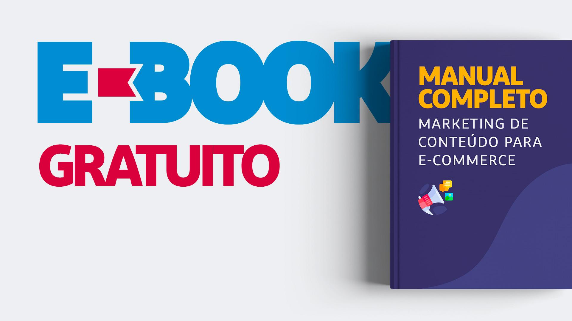 Manual completo sobre marketing de conteúdo para e-commerce
